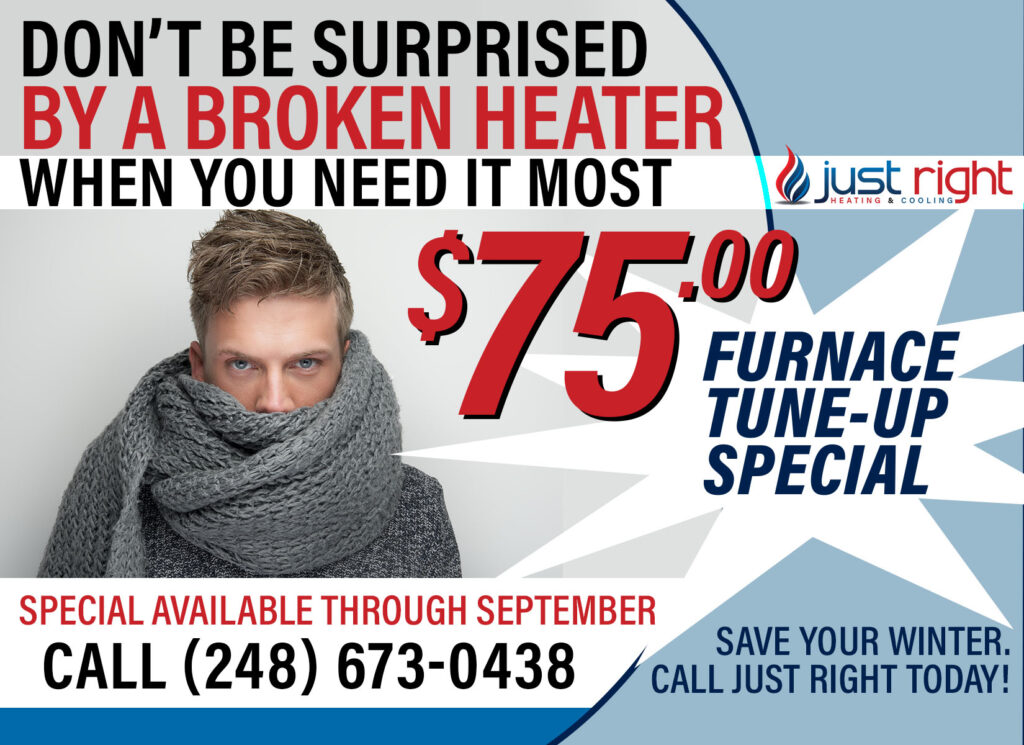 Fall Furnace Tune Up Deal from Just Right Heating & Cooling