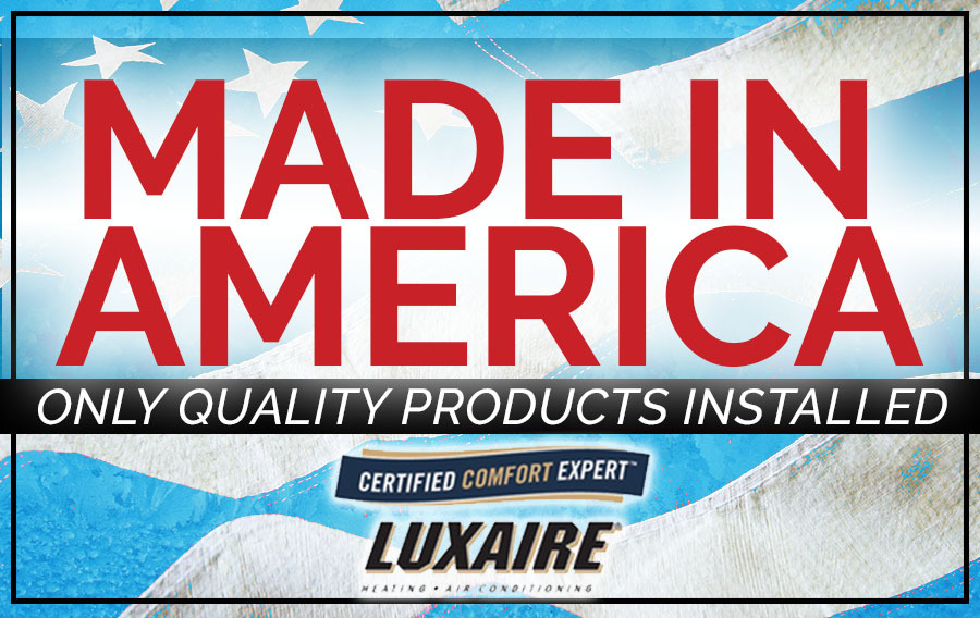 Just Right installs Luxaire American made furnaces and air conditioners